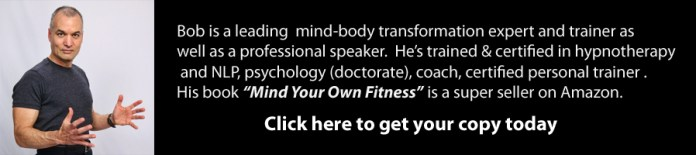 America's #1 Mind-Body Transformation Expert and author of Mind Your Own Fitness
