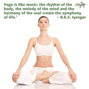 'Yoga is like music: the rhythm of the body, the melody of the mind, and the harmony of the soul create the symphony of life.' - B.K.S. Iyengar