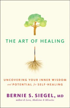 The Art of Healing Uncovering Your Inner Wisdom and Potential for Self-Healing