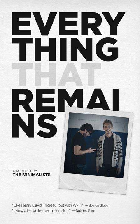Everything That Remains by Joshua Fields Millburn & Ryan Nicodemus
