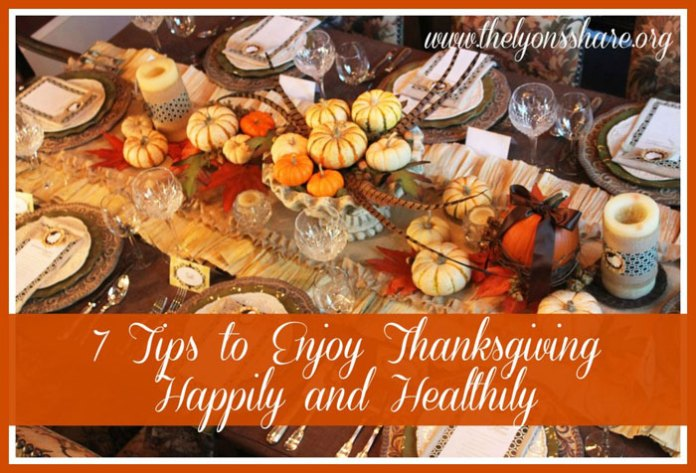7 Tips to Enjoy Thanksgiving Happily and Healthily