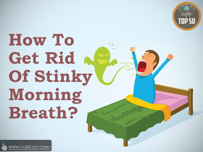 How-To-Get-Rid-Of-Stinky-Morning-Breath