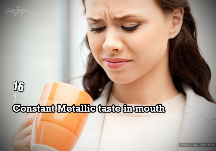 16-constant-metallic-taste-in-mouth