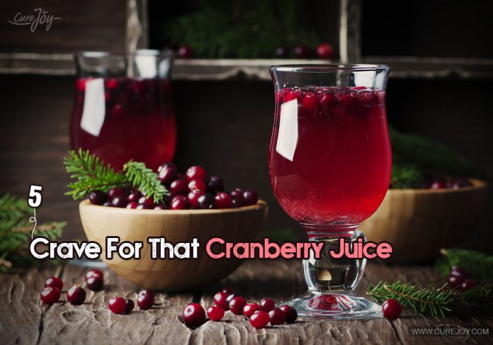 5-crave-for-that-cranberry-juice