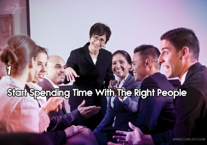 1-start-spending-time-with-the-right-people