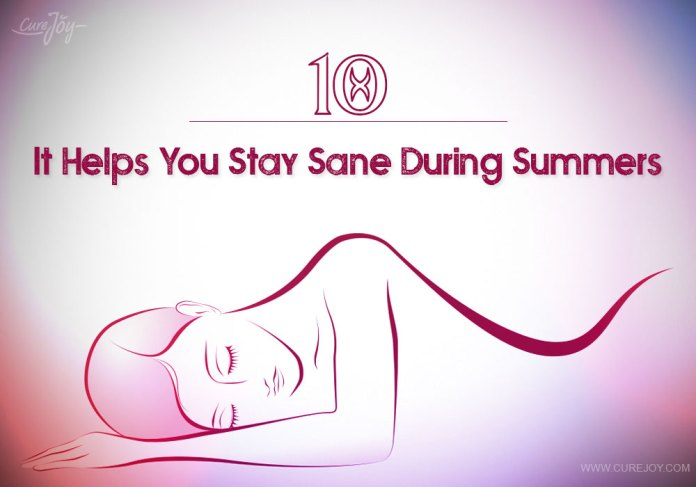 10-it-helps-you-stay-sane-during-summers