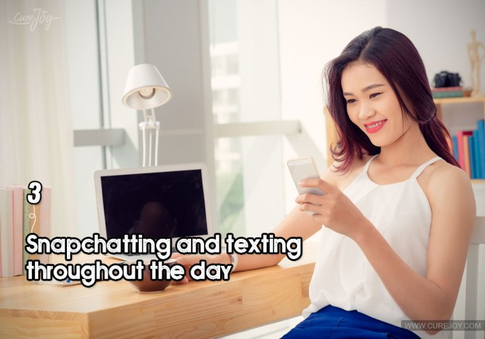 3-snapchatting-and-texting-throughout-the-day