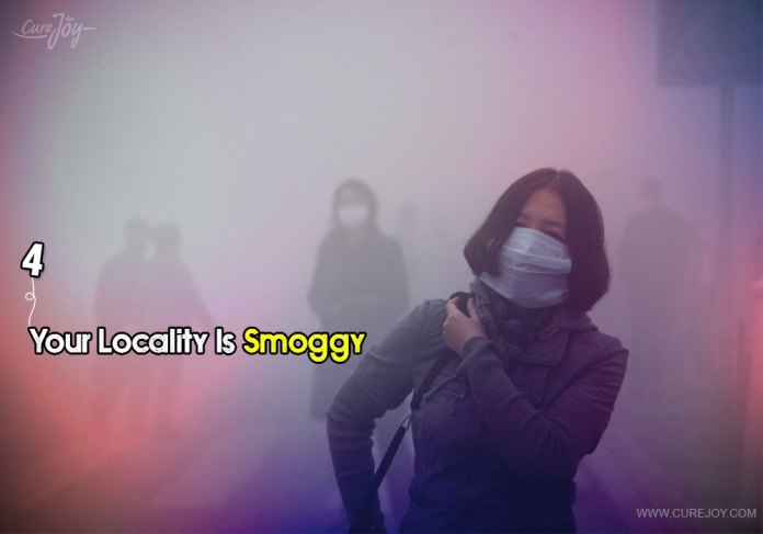 4-your-locality-is-smoggy