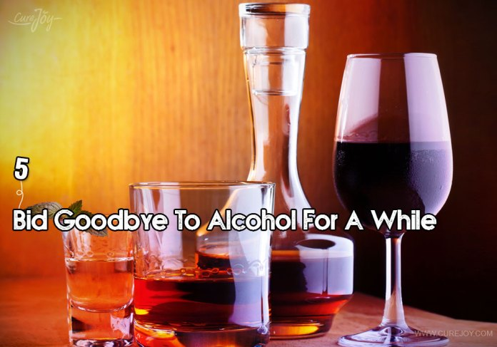 5-bid-goodbye-to-alcohol-for-a-while
