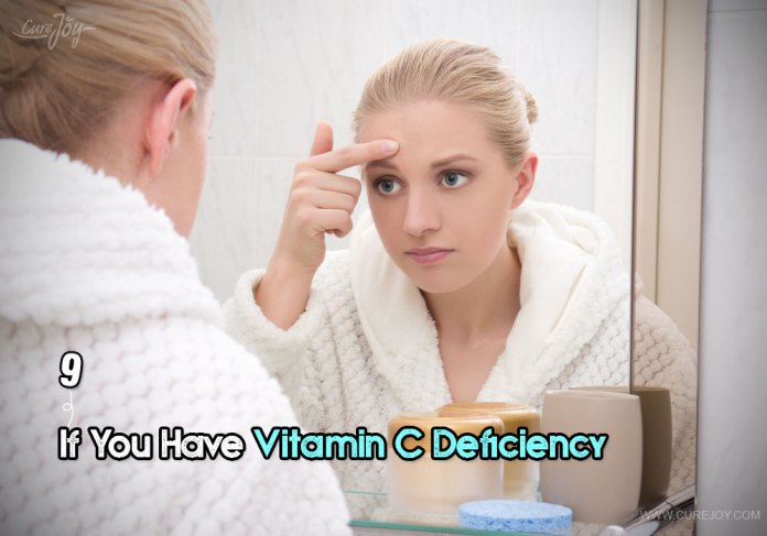 9-if-you-have-vitamin-c-deficiency