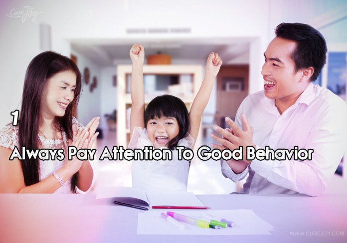 1-always-pay-attention-to-good-behavior