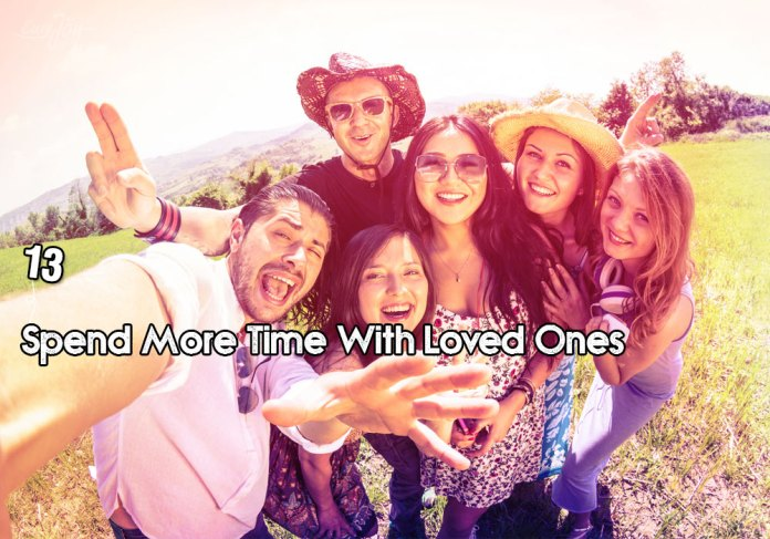 13-spend-more-time-with-loved-ones