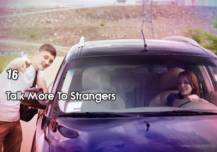16-talk-more-to-strangers