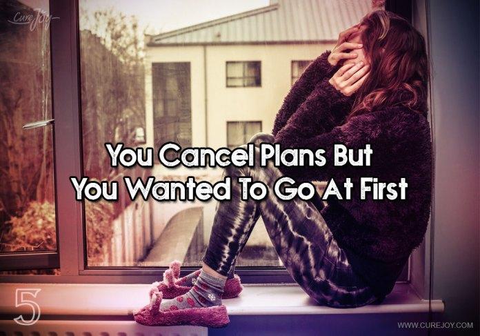 5-you-cancel-plans-but