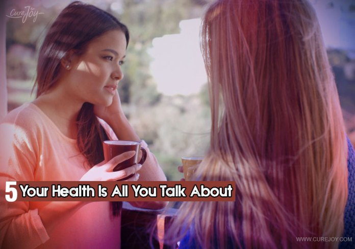 5-your-health-is-all-you-talk-about