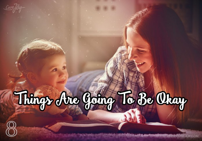 8-things-are-going-to-be-okay