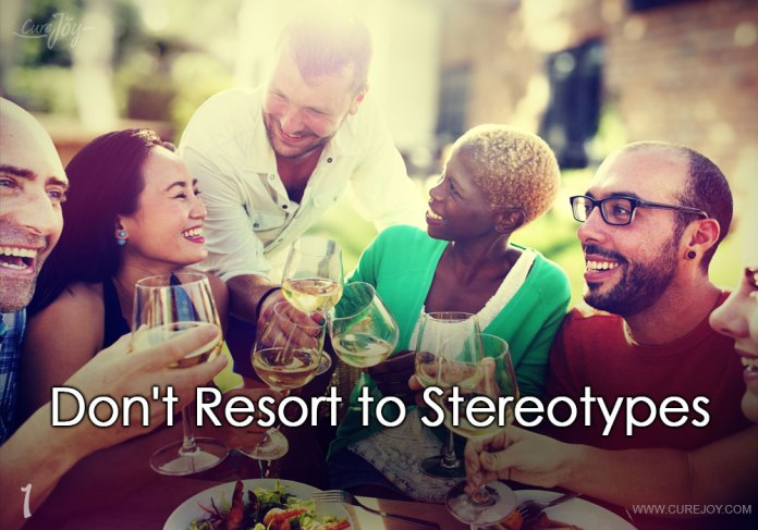 1-dont-resort-to-stereotypes