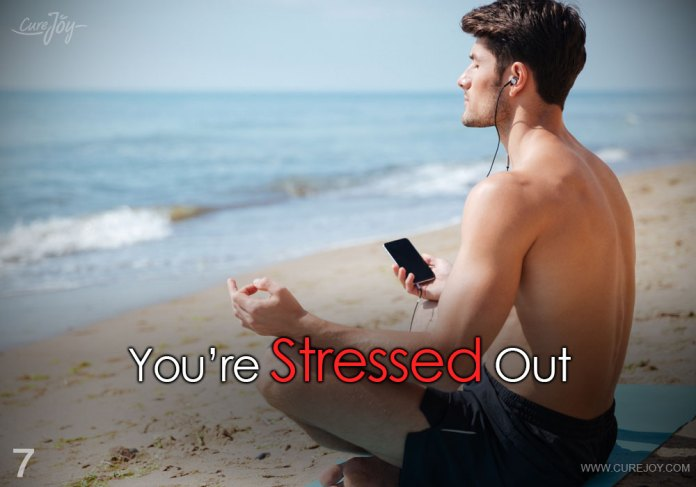 7-youre-stressed-out