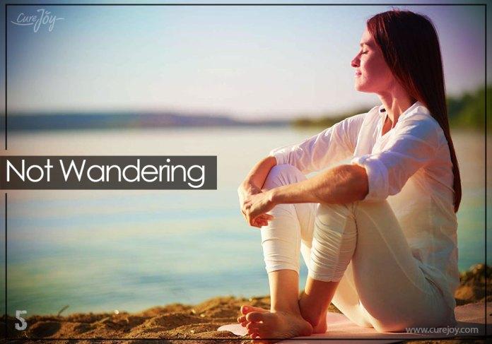 5-not-wandering