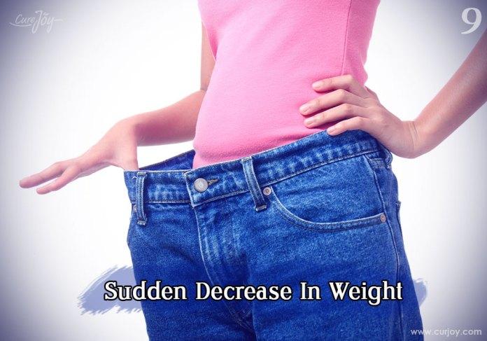 9-sudden-decrease-in-weight