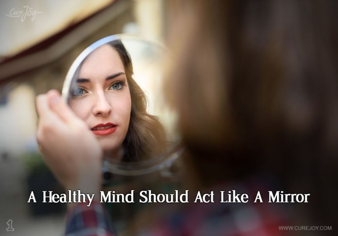 1-a-healthy-mind-should-act-like-a-mirror