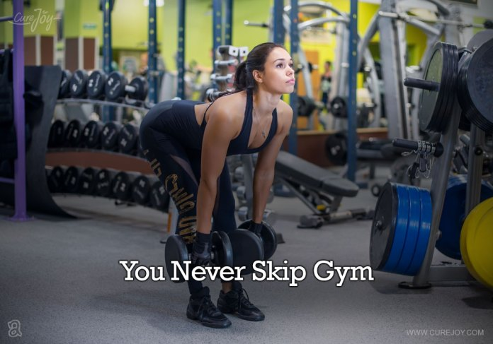 2-you-never-skip-gym