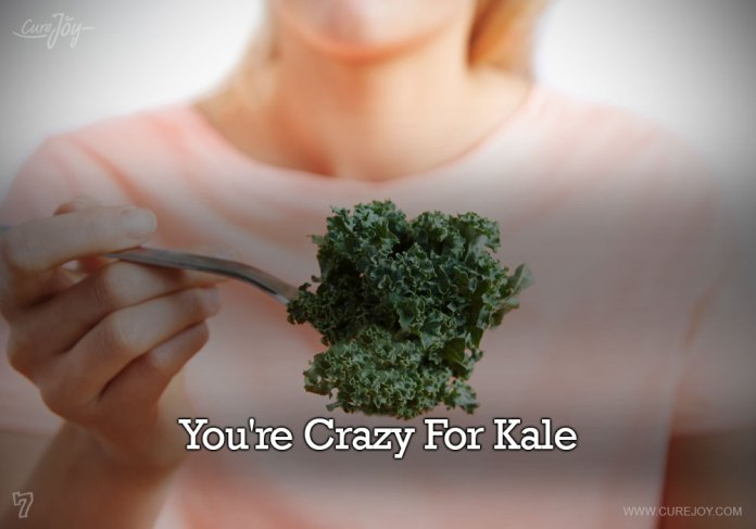 7-youre-crazy-for-kale
