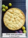 Pâté aux prunes-le gâteau de l'Anjou !