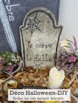 Stèle mortuaire-DIY Spécial Halloween