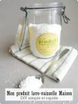 Produit lave-vaisselle maison-DIY simple et rapide