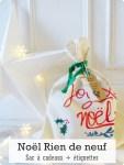 Noël Rien de neuf : sac à cadeaux et étiquettes