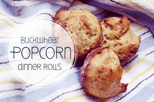 gluten free buckwheat popcorn rolls