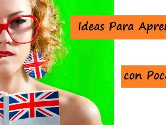 Ideas para Aprender Ingles Facilmente