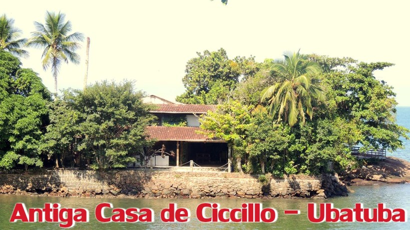 Antiga casa de Ciccillo em Ubatuba