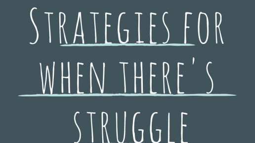 Reading Strategies- For When There is Struggle