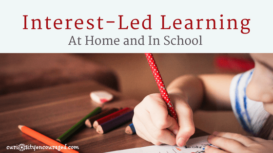 Interest-Led Learning, at home and in school, helps children find the intrinsic motivation they need to take on challenges, helps them enjoy what they learn, and offers a meaningful learning experience.