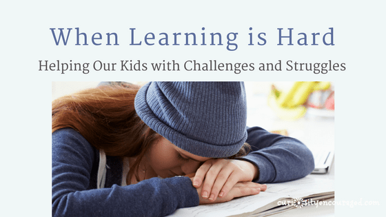 How to help our kids when learning is hard.