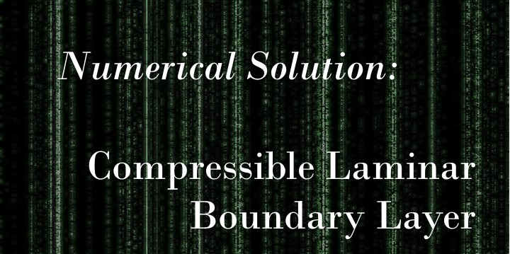 Numerical Solution of the Compressible Laminar Boundary