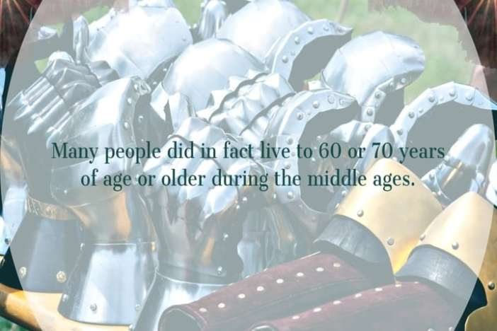People did live to 60 or 70 years of age or older during the middle ages.
