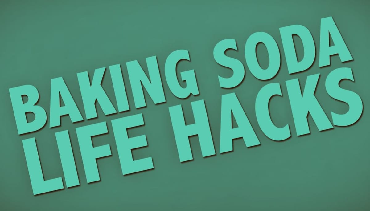 Baking soda life hacks and tricks.