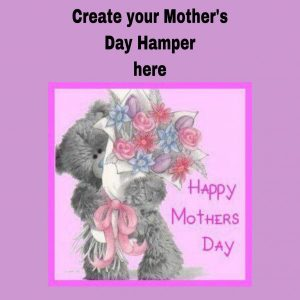 Create Mother's Day Hamper