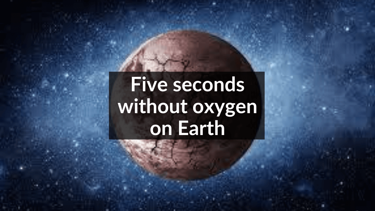 without oxygen