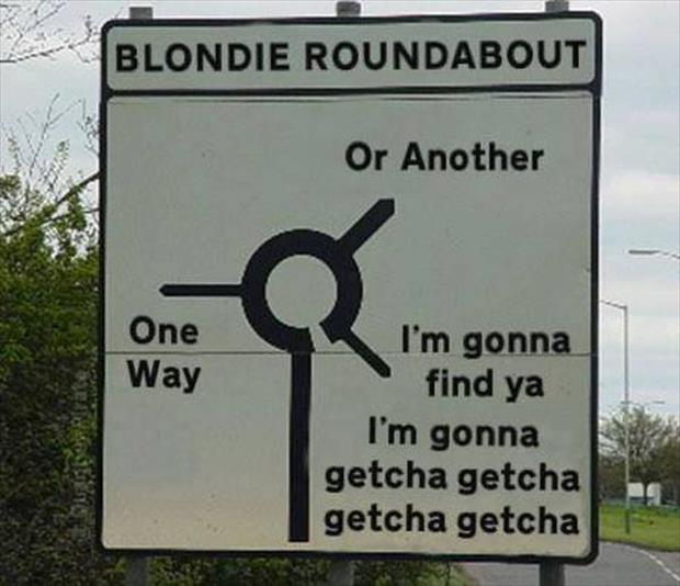 blondie roundabout sign