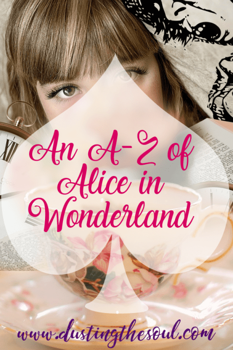 An A-Z of Alice in Wonderland from www.curiousdaydreams.com