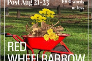 The Red Wheelbarrow #WEPFF #flashfiction