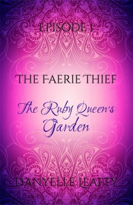 The Ruby Queen's Garden (Episode One)
