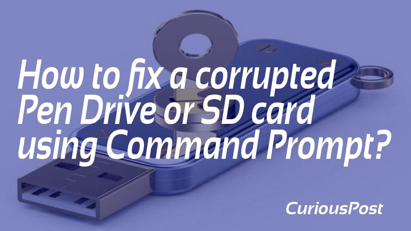 how to repair a corrupted sd card or usb flash drive