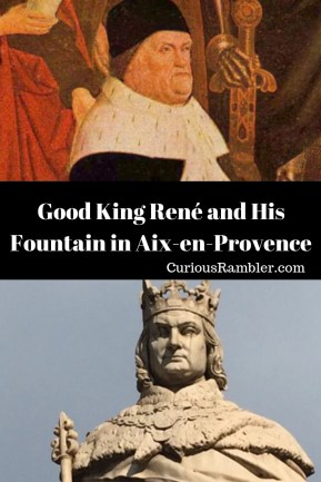 Good King René and His Fountain in Aix-en-Provence
