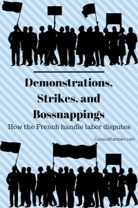 Demonstrations,Strikes, and Bossnappings