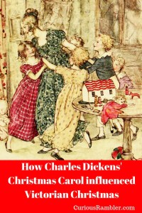 How Charles Dickens changed Christmas